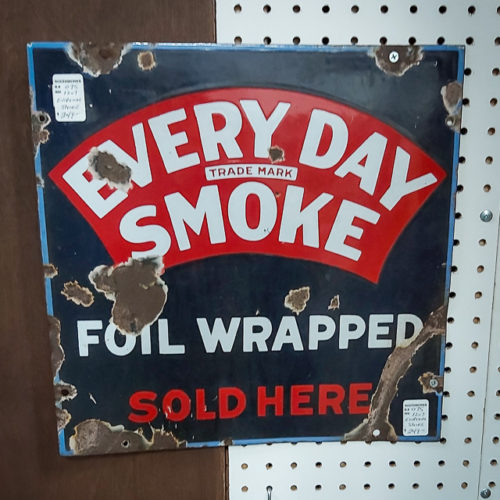 Everyday Smoke Metal Sign